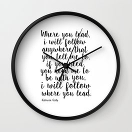 Where You Lead I Will Follow,Girls Room Decor,Quote Prints,Girly Svg,Gift For Her Wall Clock