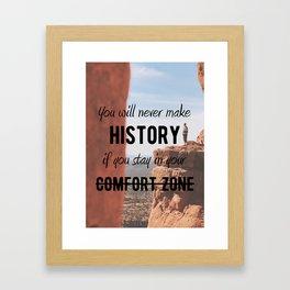Motivational - Get Out Of Your Comfort Zone - Motivation Framed Art Print