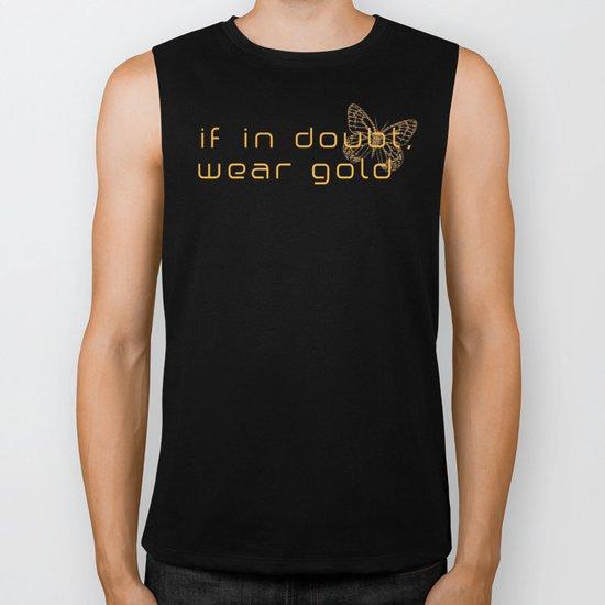 If in doubt, wear gold butterfly Biker Tank