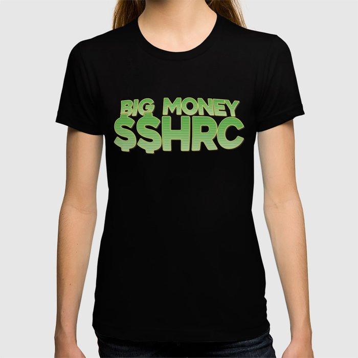 Big Money SSHRC T-shirt