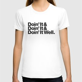 Doin' It Well T-shirt