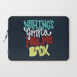 Hold Me Back Laptop Sleeve