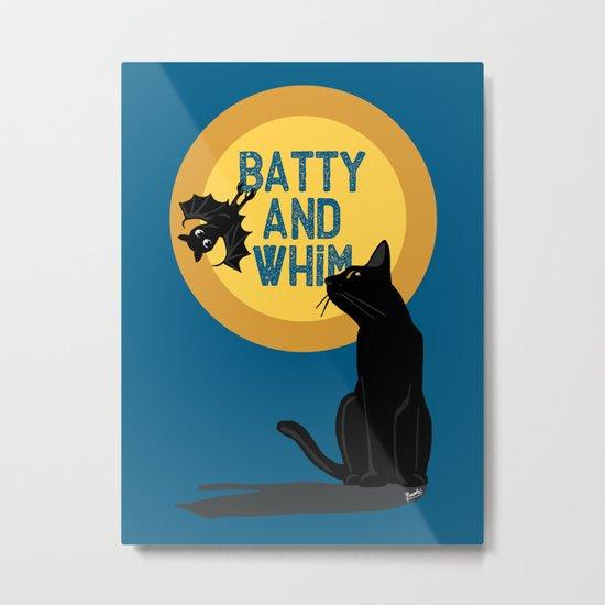 Batty and Whim Metal Print