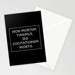 Non mortem timemus sed cogitationem Stationery Cards