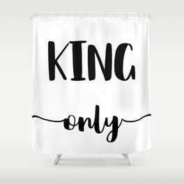 KING ONLY Shower Curtain
