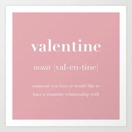 Valentine Definition  Art Print