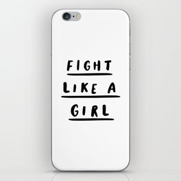 Fight Like a Girl black and white typography poster gift for her girlfriend home wall decor bedroom iPhone Skin