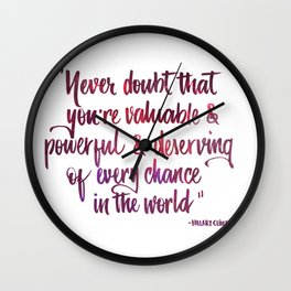 Never doubt pink Wall Clock