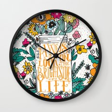 ALWAYS LOOK ON THE BRIGHT SIDE... Wall Clock