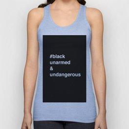 #Blackunarmed&undangerous Unisex Tank Top