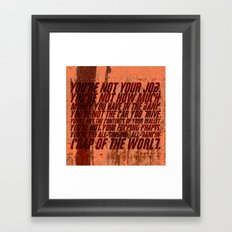 You're not your job Framed Art Print