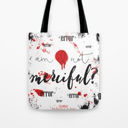 Quote from Illuminae by Jay Kristoff and Amie Kaufman Tote Bag