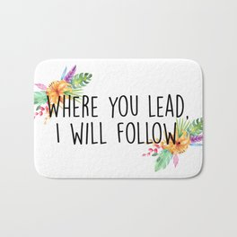 Gilmore Girls - Where you lead Bath Mat