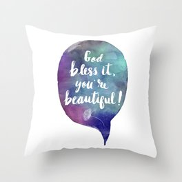 God bless it, you're beautiful! (Valentine Love Note) Throw Pillow