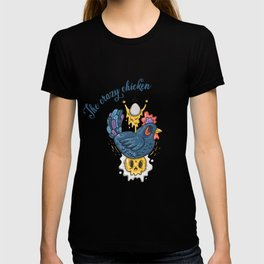 The crazy chicken T-shirt