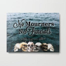 No Mourners - Black Metal Print