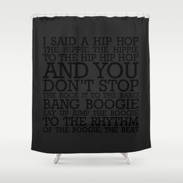 HIP HOP BOGGIE BLACK Shower Curtain
