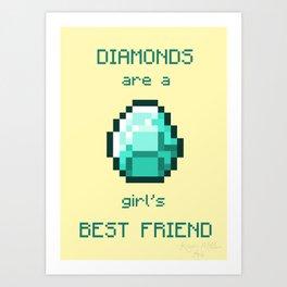 Diamonds are a girl's best friend Art Print