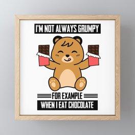 I'm Not Always Grumpy Framed Mini Art Print