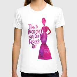 Rock out with your frock out! T-shirt