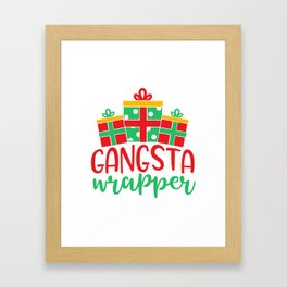 Gangsta Wrapper Funny Xmas Quote Framed Art Print