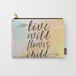 Live Wild Flower Child Carry-All Pouch