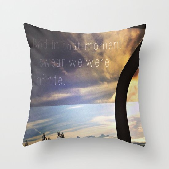 """""""And in that moment I swear we were infinite.""""  Throw Pillow"""