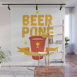 Beer Pong Champion Cup Drinking Game Bachelor Gift Wall Mural