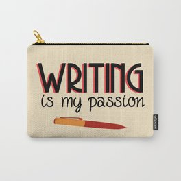 Writing Is My Passion Carry-All Pouch