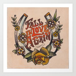 Fall in Love Again Art Print