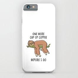 Lazy Sloth-Humor-Animal-Coffee 2 iPhone Case