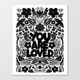 you are loved - garden Canvas Print