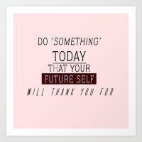 'DO SOMETHING' #VisualPonderland Art Print