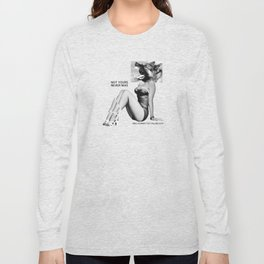 NOT YOURS NEVER WAS Long Sleeve T-shirt