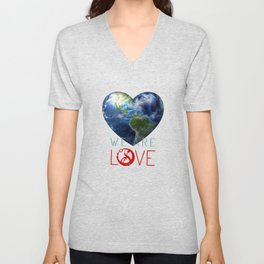 """We Are Love """"Your  Love"""" Unisex V-Neck"""