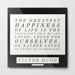 3   Victor Hugo Quotes 200911 Motivational Inspirational Literature Writing Writer Literary Metal Print