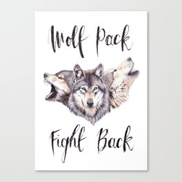 Wolf Pack Fight Back Canvas Print