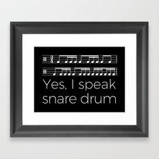 Yes, I speak snare drum Framed Art Print