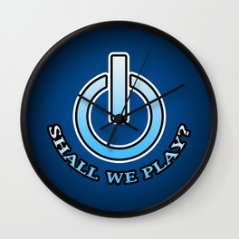 Shall We Play?- Blue Wall Clock
