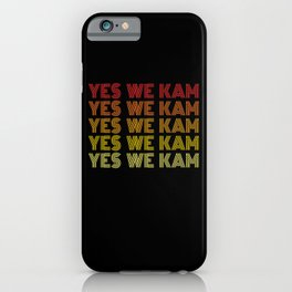 Yes We Kam Kamala Harris Biden Harris iPhone Case