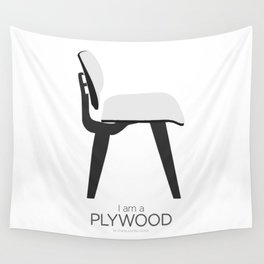 Chairs - A tribute to seats: I'm a Plywood (poster) Wall Tapestry
