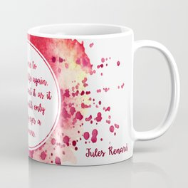 Jules Renard's quote Coffee Mug