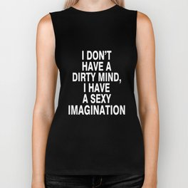 I Have a Sexy Imagination Funny Flirty T-shirt Biker Tank