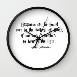Albus Dumbledore - Turn on the Light quote - HarryPotter Wall Clock