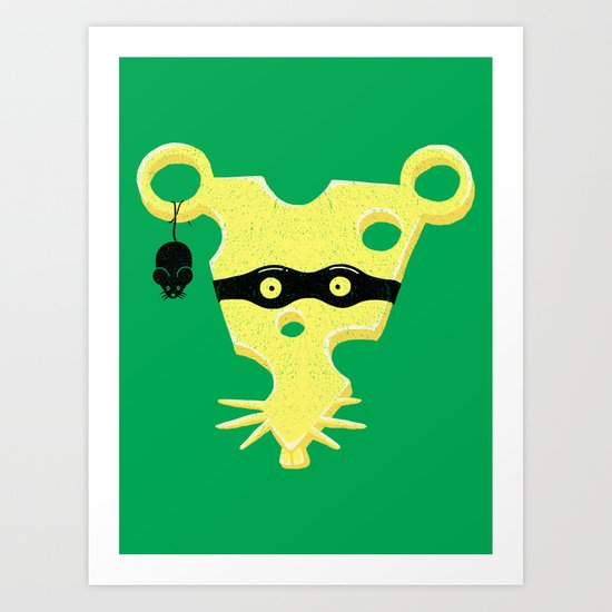 Cheese Burglar Art Print