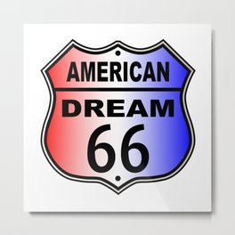 American Dream Route 66 Sign Metal Print