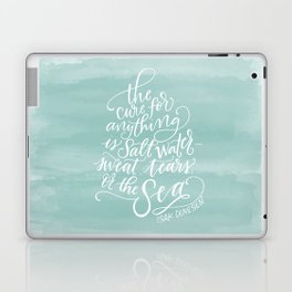 The Cure for Anything is Salt Water Laptop & iPad Skin