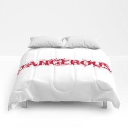 Dangerous Bloody Comforters