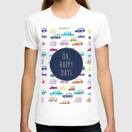 Happy days / #2 T-shirt