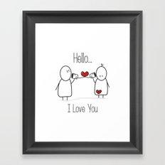 Hello I Love You Framed Art Print